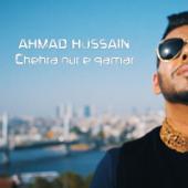 Chehra Nur E Qamar  Ahmad Hussain - Ahmad Hussain