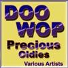 Doo Wop Precious Oldies