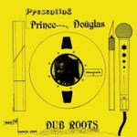 Prince Douglas - Tongue Shall Tell Dub