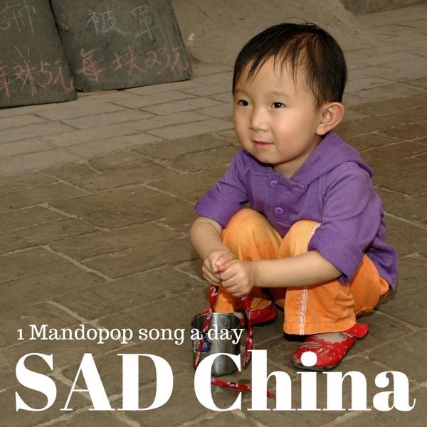 SAD China: Mandopop song-a-day