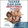Ship of Fools (Unabridged) AudioBook Download