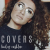Covers, Vol. 1 - Bailey Rushlow