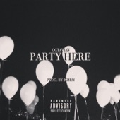 Octavian - Party Here