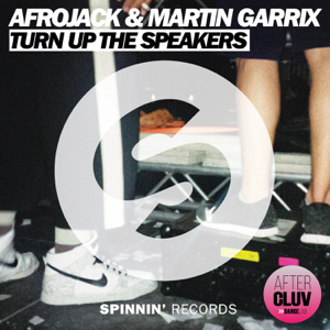 Afrojack & Martin Garrix - Turn Up the Speakers