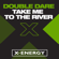Take Me to the River (Poste Bone Mix) - Double Dare