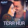 """Tera Hua (From """"Loveratri"""") - Atif Aslam & Tanishk Bagchi"""