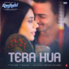 Tera Hua From Loveratri - Atif Aslam & Tanishk Bagchi mp3
