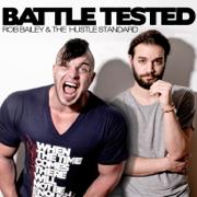 Battle Tested - EP - Rob Bailey & The Hustle Standard - Rob Bailey & The Hustle Standard