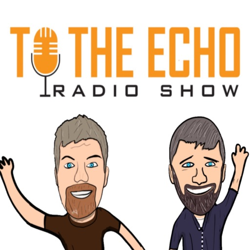 Cover image of To the Echo Radio Show