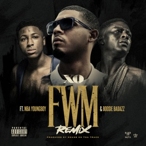 FWM Remix (feat. YoungBoy Never Broke Again & Boosie Badazz) - Single Mp3 Download