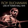 Roy Buchanan - Live At Town Hall 1974 artwork