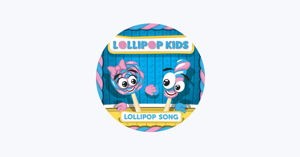 Lollipop Kids on Apple Music