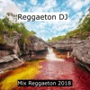 Mix Reggaeton 2018 - Single