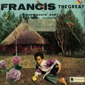 Francis The Great - Look Up In The Sky
