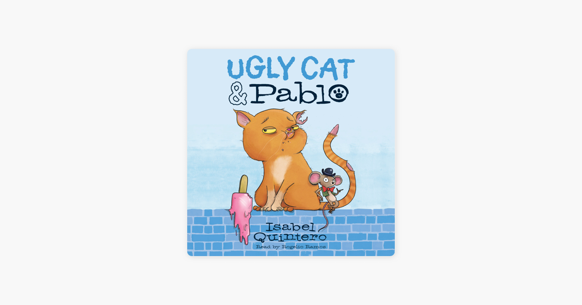 Ugly Cat Pablo On Apple Books