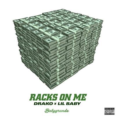 Racks on Me - Single MP3 Download