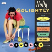 Holly Golightly - I Can't Be Trusted