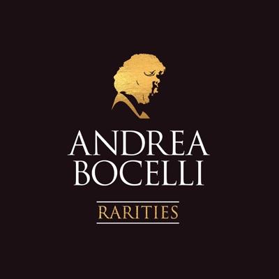 Rarities (Remastered) - Andrea Bocelli