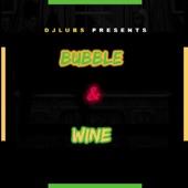 Bubble & Wine artwork