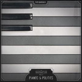 Sho Baraka - The Narrative, Vol. 2: Pianos and Politics - EP 2017