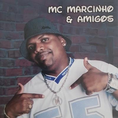 Mc Marcinho e Amigos - Mc Marcinho