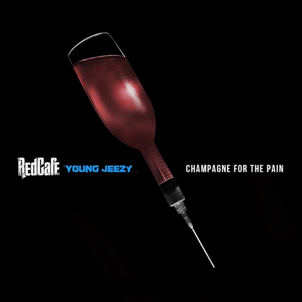 Champagne For the Pain (feat. Young Jeezy) - Single