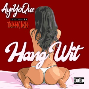 Hang Wit (feat. Trippie Redd) - Single Mp3 Download