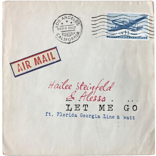 Let Me Go (feat. Florida Georgia Line & watt) - Single
