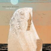 She Waits-The Gray Havens