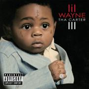 Tha Carter III - Lil Wayne - Lil Wayne