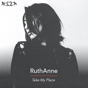 Ruthanne - Take My Place