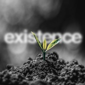 Existence - Single