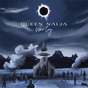 War Cry - Queen Naija - Queen Naija