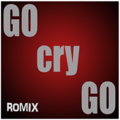 Download Romix - Go Cry Go