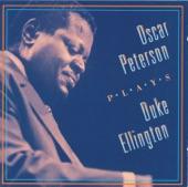 Oscar Peterson - I Got It Bad (And That Ain't Good)