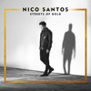 Nico Santos - Streets Of Gold Grafik