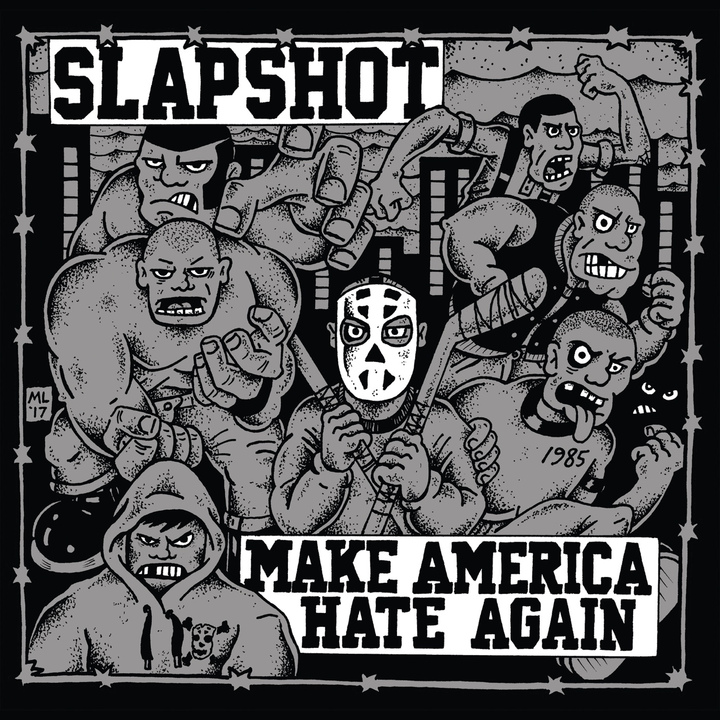Slapshot - Make America Hate Again (2018)