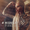Daniel Philo - # Midnight PIANO Jazz