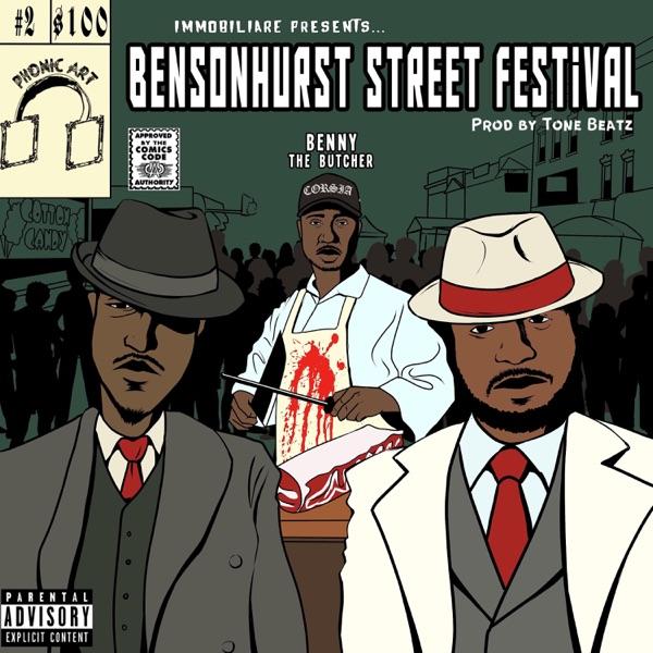 Bensonhurst Street Festival (feat. Benny the Butcher) - Single