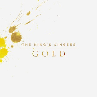 Gold – The King's Singers
