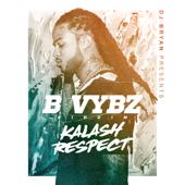 Respect  B Vybz Riddim  Kalash