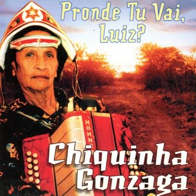 Pronde Tu Vai Luiz? - Chiquinha Gonzaga