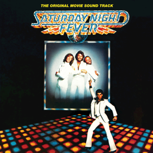 Saturday Night Fever (The Original Movie Soundtrack) - Various Artists