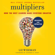 Liz Wiseman - Multipliers, Revised and Updated