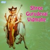Shree Gurudevai Vidmahe