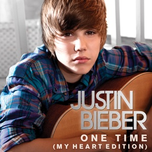 Justin Bieber - One Time (My Heart Edition)