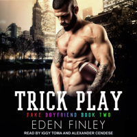 Trick Play: Fake Boyfriend, Book Two