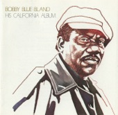 "Bobby ""Blue"" Bland - Goin' Down Slow"