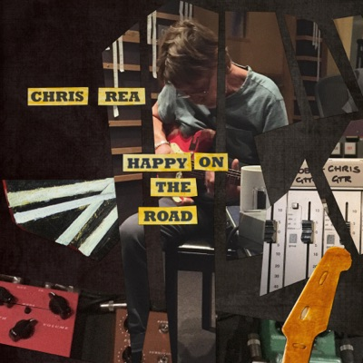 Happy on the Road - Single - Chris Rea