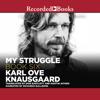 My Struggle, Book 6 (Unabridged) - Karl Ove Knausgaard, Martin Aitken (translator) & Don Bartlett (translator)